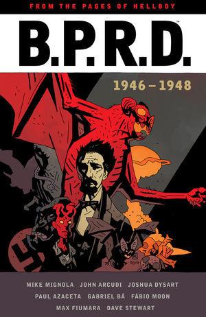B.P.R.D.: 1946-1948 by Mike Mignola, John Arcudi