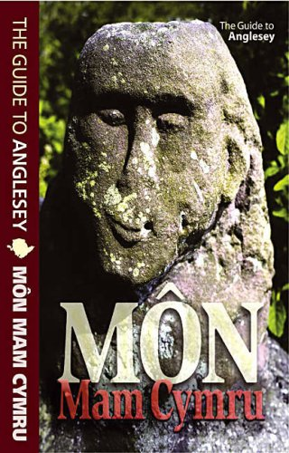 Mon Mam Cymru: The Guide to Anglesey by Robert Williams, Philip Steele