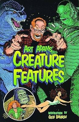 Art Adams' Creature Features by Arthur Adams
