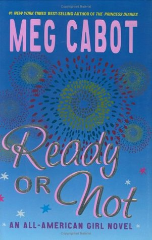 Ready or Not by Meg Cabot
