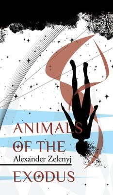 Animals of the Exodus by Alexander Zelenyj