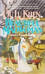 Ou Lu Khen and the Beautiful Madwoman by Wendy Wees, Jessica Amanda Salmonson