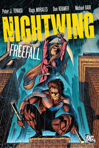Nightwing: Freefall by Mark McKenna, Sandu Florea, Christian Alamy, Mark Propst, Michael Bair, Peter J. Tomasi, Don Kramer, Rags Morales
