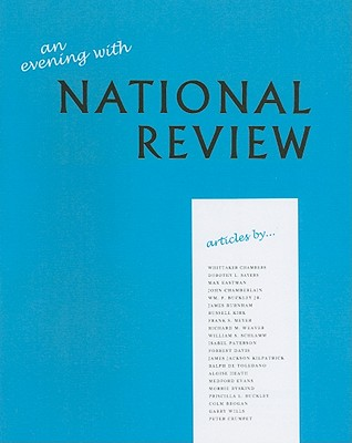 An Evening with National Review: Some Memorable Articles from the First Five Years by Dorothy L. Sayers, Max Eastman, Whittaker Chambers