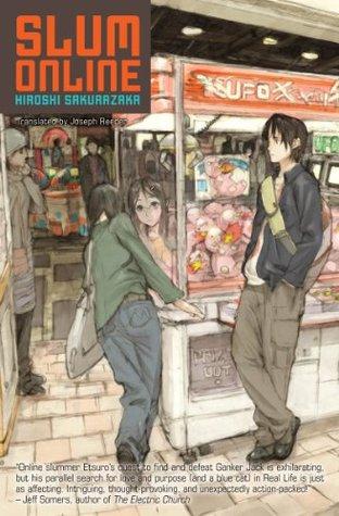 Slum Online by Hiroshi Sakurazaka, Joseph Reeder, 桜坂洋