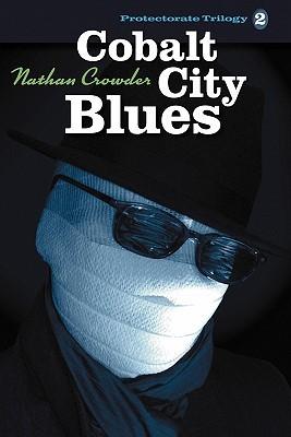 Cobalt City Blues by Nathan Crowder