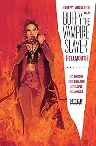 Buffy the Vampire Slayer #9 by Dan Mora, Raúl Angulo, Jordie Bellaire