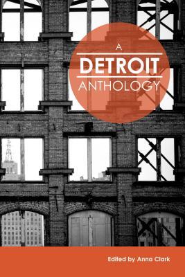 A Detroit Anthology by