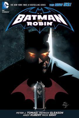 Batman and Robin, Volume 6: The Hunt for Robin by Mick Grey, Patrick Gleason, Peter J. Tomasi