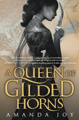 A Queen of Gilded Horns by Amanda Joy