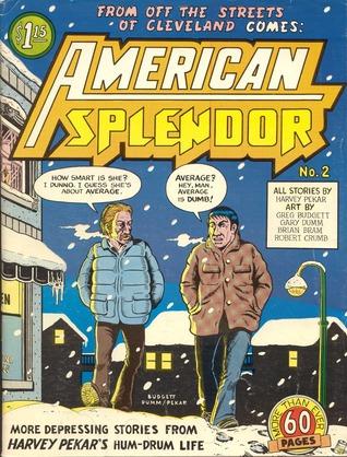 American Splendor, #2 by Brian Bram, Gary Dumm, Greg Butgett, Harvey Pekar, Robert Crumb