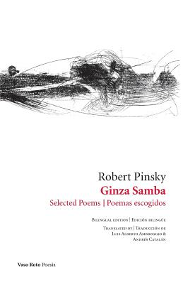 Ginza Samba: Selected Poems by Robert Pinsky