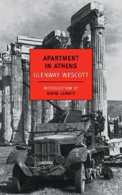 Apartment in Athens by Glenway Wescott, David Leavitt