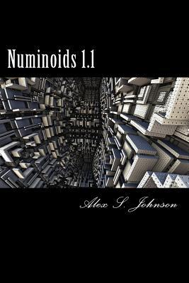 Numinoids 1.1 by Alex S. Johnson