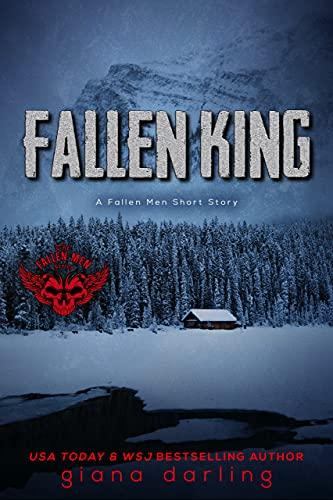 Fallen King: A Fallen Men Short Story by Giana Darling