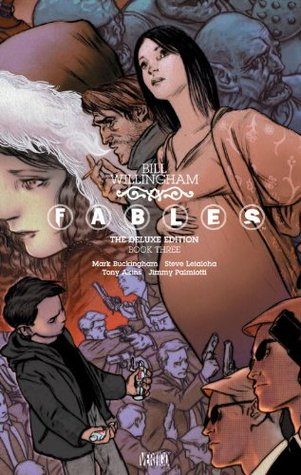 Fables: The Deluxe Edition, Book Three by Bill Willingham