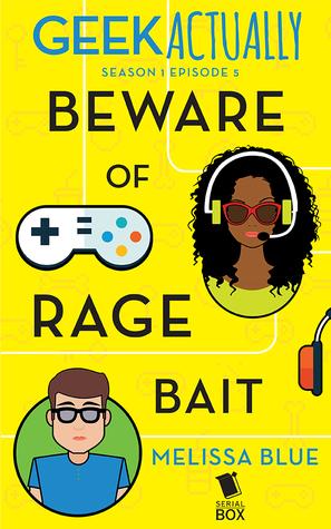 Beware of Rage Bait by Melissa Blue