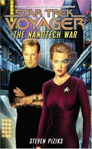 The Nanotech War by Steven Piziks