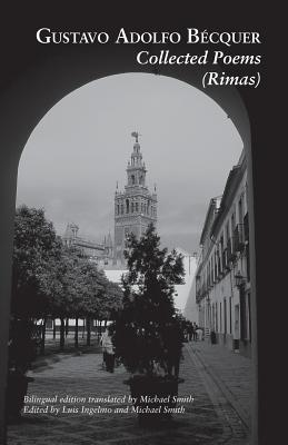 Collected Poems (Rimas) by Gustavo Adolfo Becquer
