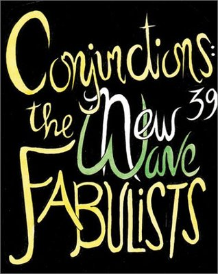Conjunctions #39: The New Wave Fabulists by Jonathan Carroll, Bradford Morrow, Peter Straub, Kelly Link