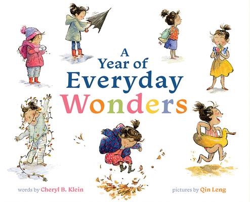 A Year of Everyday Wonders by Cheryl B. Klein