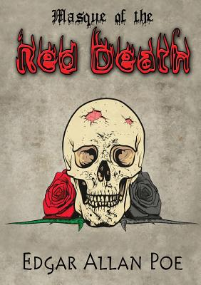 Masque of the Red Death by Edgar Allan Poe
