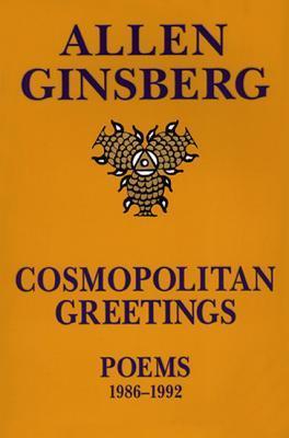 Cosmopolitan Greetings by Allen Ginsberg