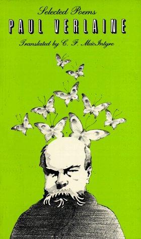 Selected Poems by Paul Verlaine, C.F. MacIntyre