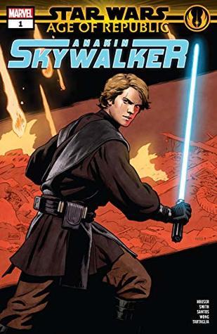 Star Wars: Age of Republic - Anakin Skywalker #1 by Paolo Rivera, Cory Smith, Jody Houser, Wilton Santos