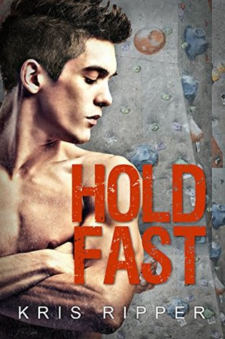 Hold Fast by Kris Ripper