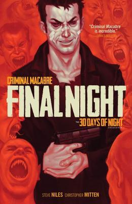 Criminal Macabre: Final Night: The 30 Days of Night Crossover by Steve Niles, Christopher Mitten