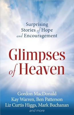 Glimpses of Heaven by Christianity Today
