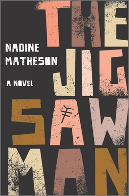 The Jigsaw Man: A Novel by Nadine Matheson