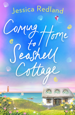 Coming Home To Seashell Cottage by Jessica Redland