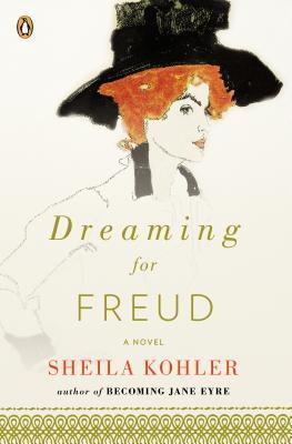 Dreaming for Freud by Sheila Kohler