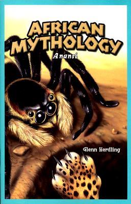 African Mythology: Anansi by Glenn Herdling