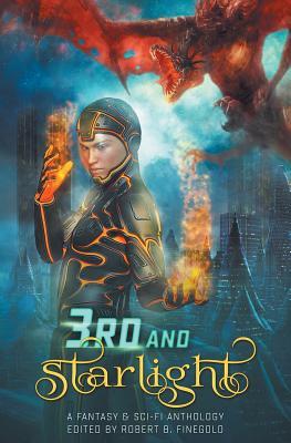 3rd and Starlight by Sean Monaghan, Frank Dutkiewicz, M. Elizabeth Ticknor