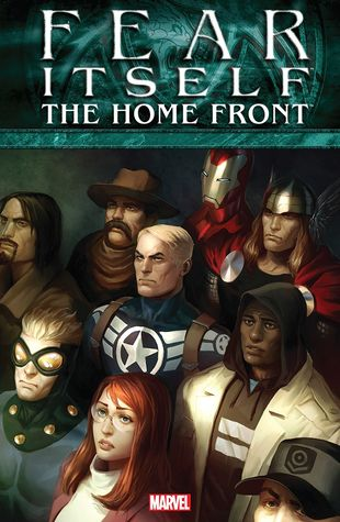 Fear Itself: The Home Front by Pepe Larraz, Mike Mayhew, Christos Gage, Jim McCann, Peter Milligan, Elia Bonetti