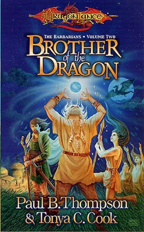 Brother of the Dragon by Tonya C. Cook, Paul B. Thompson