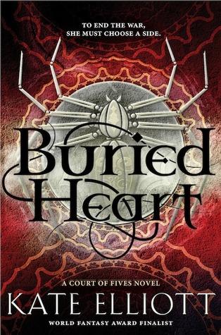 Buried Heart by Kate Elliott