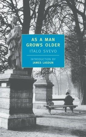 As a Man Grows Older by B. De Zoete, James Lasdun, Italo Svevo