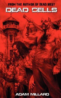 Dead Cells by Chris Taggart, Adam Millard