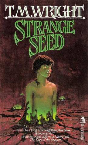 Strange Seed by T.M. Wright