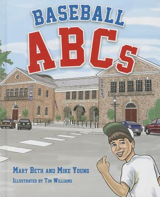 Baseball ABCs by Mike Young, Mary Beth Young
