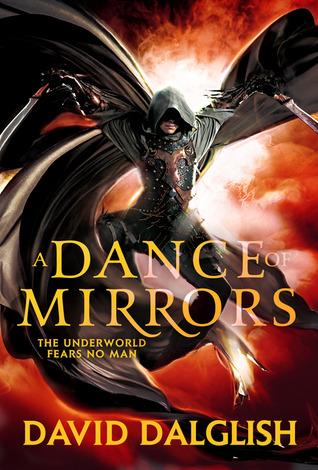 A Dance of Mirrors by David Dalglish