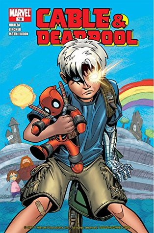 Cable & Deadpool #18 by Patrick Zircher, Fabian Nicieza, M3th
