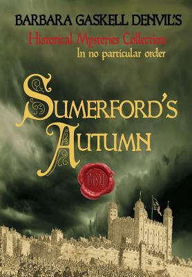 Sumerford's Autumn by Barbara Gaskell Denvil