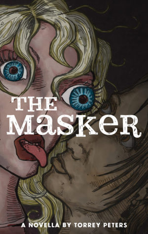 The Masker by Sybil Lamb, Torrey Peters