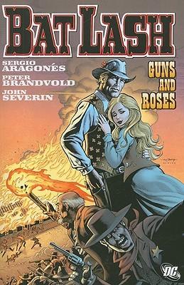 Bat Lash: Guns and Roses by Sergio Aragonés, John Severin