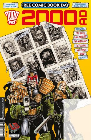 2000 AD Free Comic Book Day Prog 2017 by Kek-w, Kei Zama, Dan Abnett, Matthew Smith, Pat Mills, Dave Kendall, Phil Winslade, Guy Adams, Jimmy Broxton